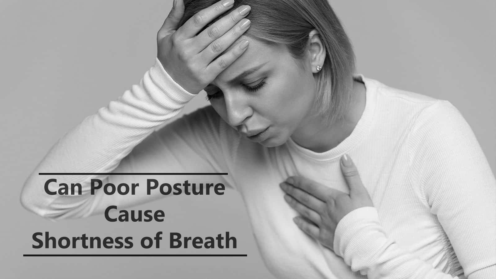 can poor posture cause shortness of breath