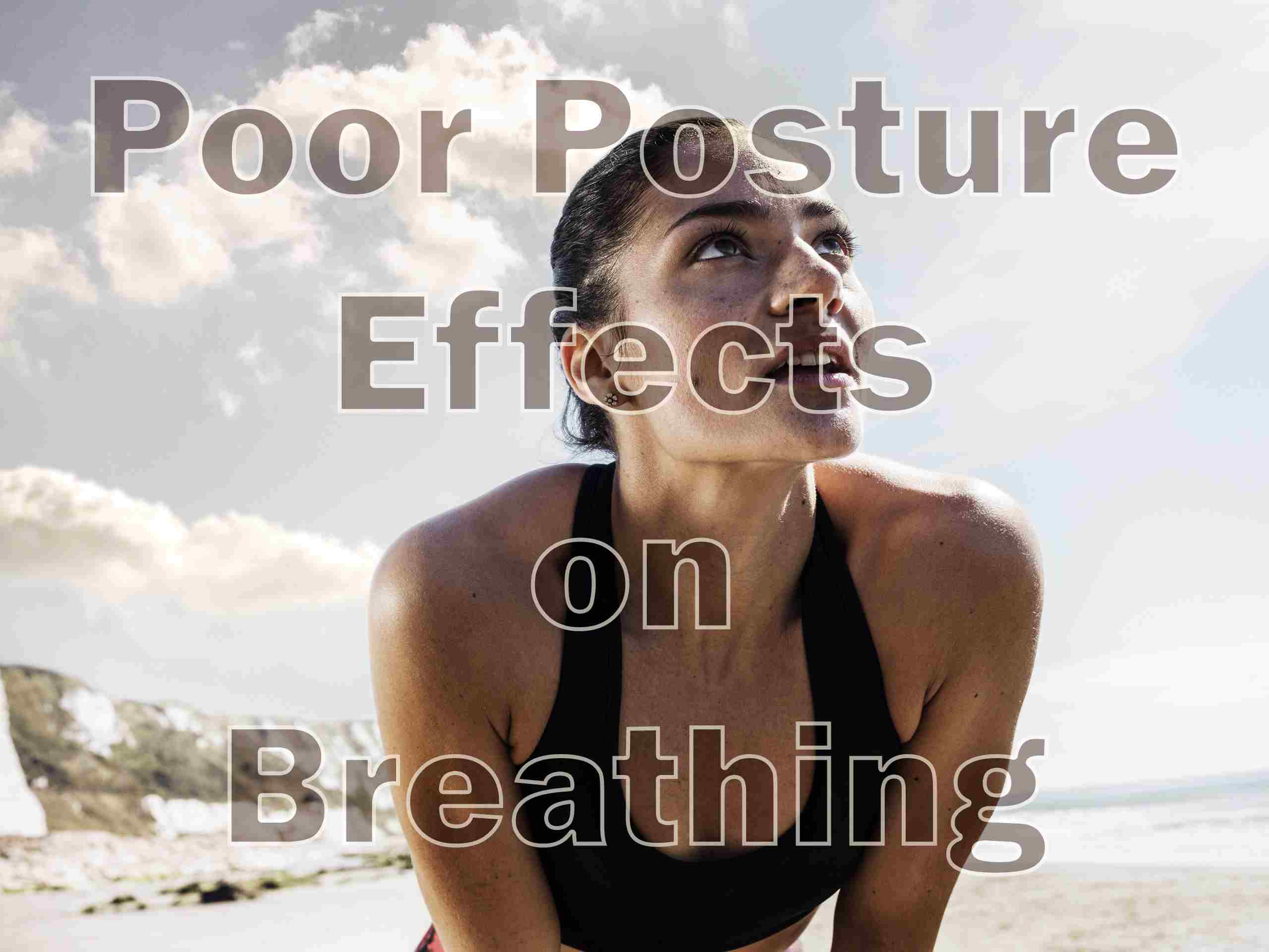poor posture effects on breathing